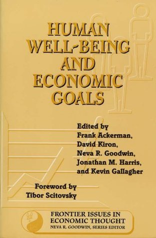 Human-Well-Being-and-Economic-Goals-Frontier-Issues-in-Economic-Thought-