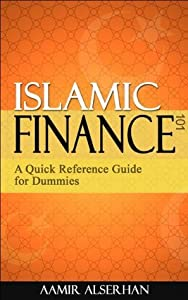 Islamic Finance 101: A Quick Reference Guide for Dummies