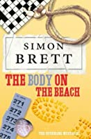 The Body on the Beach (Fethering,#1)