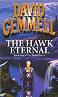 The Hawk Eternal (Hawk Queen)