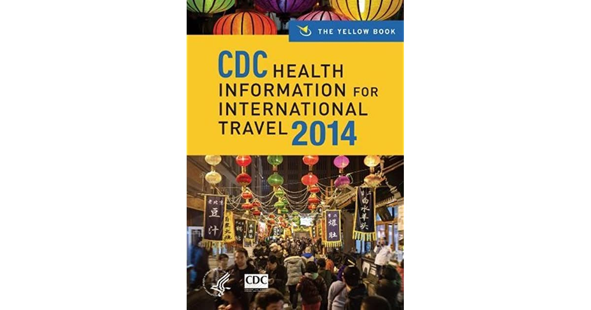 CDC Health Information for International Travel 2014: The