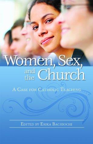 Women, Sex, & the Church
