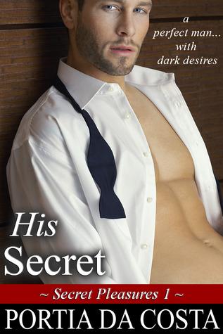 His Secret (Secret Pleasures, #1)