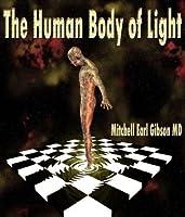 The Human Body of Light