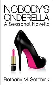 Nobody's Cinderella (Aphrodite's Closet, #1)