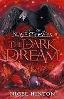 The Dark Dream (Beaver Towers, #4)