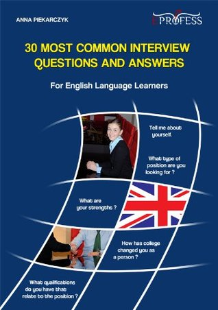 30 Most Common Interview Questions And Answers For English Language Learners