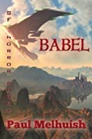 Babel (a spaceopera-horror short story)