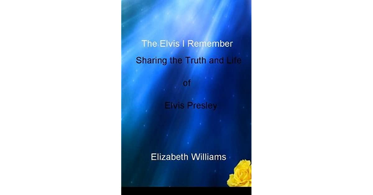 Sharing the Truth and Life of Elvis Presley