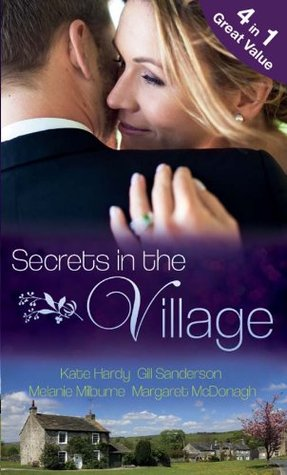 Secrets in the Village: The Doctor's Royal Love-Child / Nurse Bride, Bayside Wedding / Single Dad Seeks a Wife / Virgin Midwife, Playboy Doctor