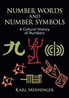 Number Words and Number Symbols: Cultural History of Numbers