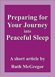 Preparing for Your Journey into Peaceful Sleep