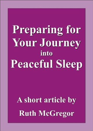 Preparing for Your Journey into Peaceful Sleep (article)