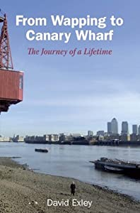 From Wapping to Canary Wharf