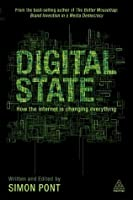 Digital State: How the Internet is Changing Everything