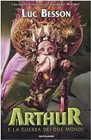 Artur E A Guerra Dos Dois Mundos Artur 4 By Luc Besson