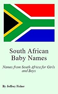 South African Baby Names: Names from South Africa for Girls and Boys