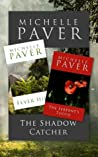 The Shadow Catcher, Fever Hill & The Serpent's Tooth (The Daughters of Eden #1-3)