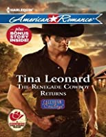 The Renegade Cowboy Returns / Texas Lullaby