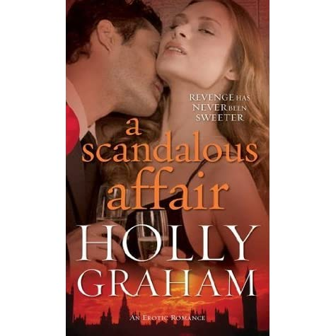 A Scandalous Affair By Holly Graham