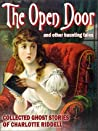 The Open Door and Other Haunted Tales (Collected Ghost Stories of Charlotte Riddell)