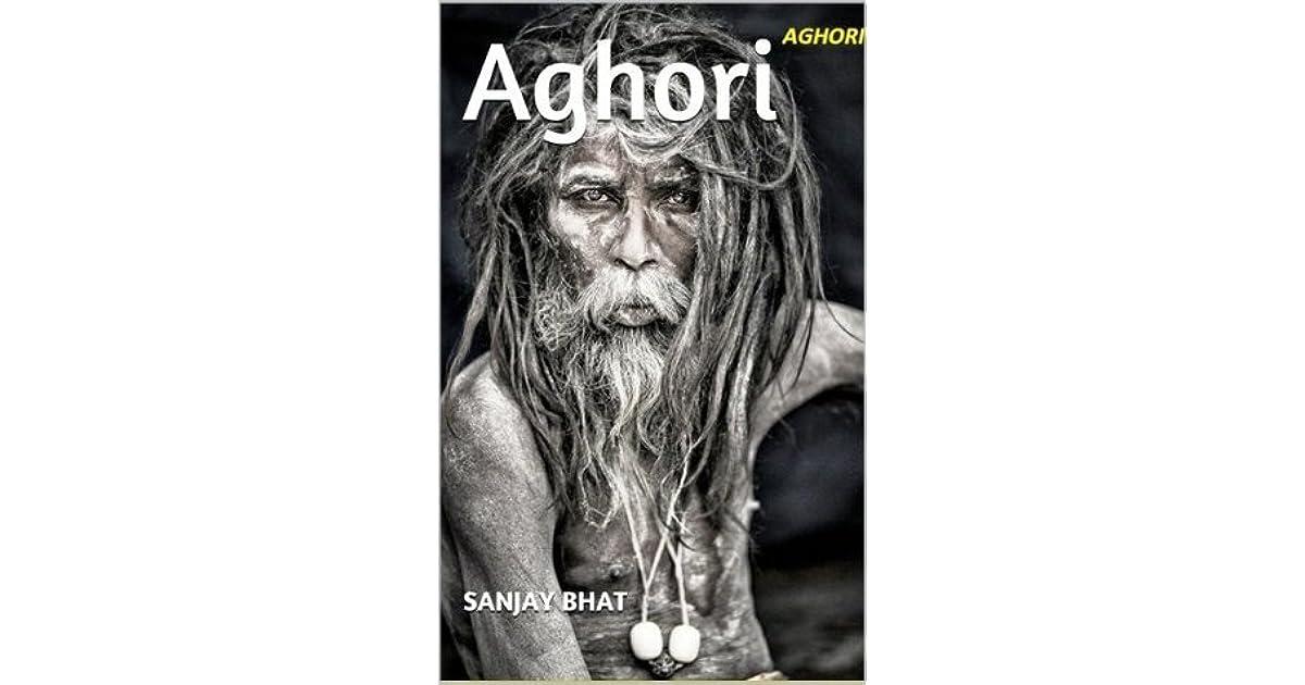Aghori by Sanjay Bhat