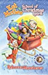 Kat McGee and the School of Christmas Spirit (A Kat McGee Story)