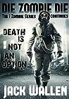Die Zombie Die (I Zombie, #3)