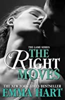 The Right Moves (The Game, #3)