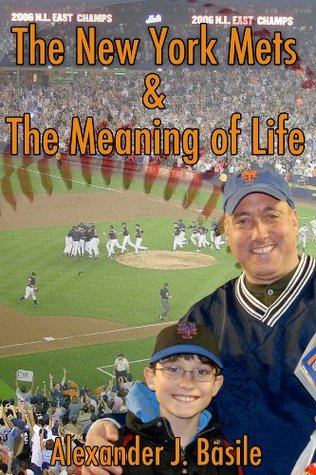 The New York Mets and the Meaning of Life