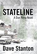 Stateline (Dan Reno, #1)