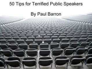 50 Tips on How to Become a Better Public Speaker