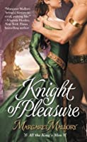 Knight of Pleasure (All the King's Men, #2)