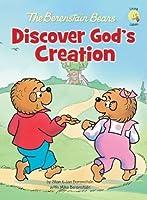 The Berenstain Bears Discover God's Creation (Berenstain Bears/Living Lights)