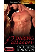 Daring Passion (Passions, #3)