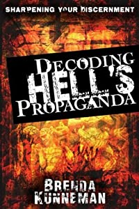 Decoding Hell's Propaganda