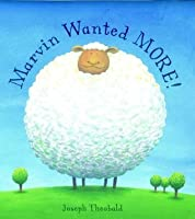 Marvin Wanted MORE! (Bloomsbury Paperbacks)