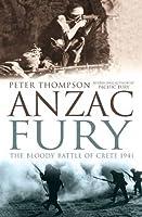 Anzac Fury: The Battle of Crete 1941