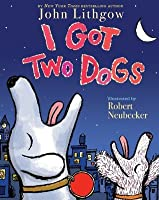 I Got Two Dogs: with audio recording