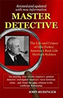 Master Detective (Updated and expanded with new information)