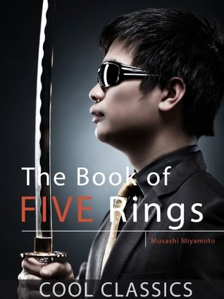 The Book of Five Rings (Cool Classics)