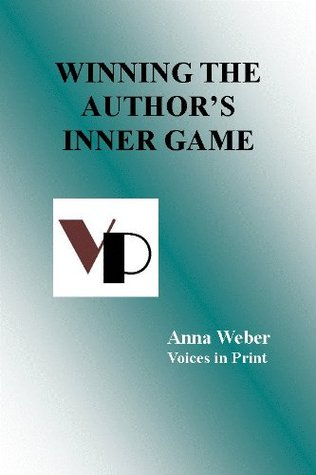 Winning the Author's Inner Game (Promoting Your Book On a Shoestring)