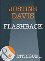Flashback (Mills & Boon Intrigue) (Athena Force - Book 13)
