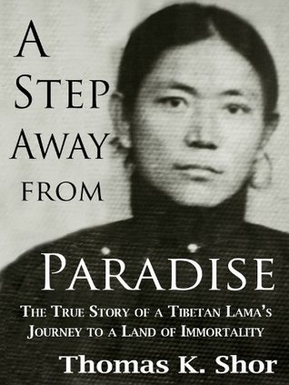 A Step Away From Paradise by Thomas K. Shor
