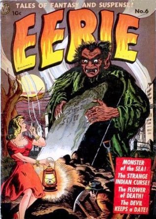 Vintage Horror Comics: Eerie No. 6 Cica 1952 (Annotated & Illustrated)