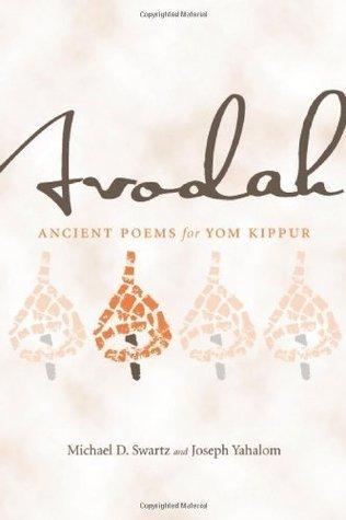 Avodah - An anthology of ancient poetry for Yom Kippur
