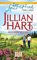 His Country Girl (Granger Family Ranch #4)