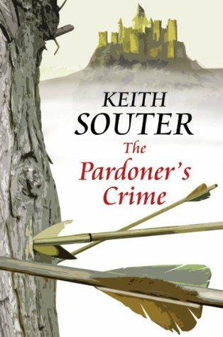 The Pardoners Crime  by  Keith Souter