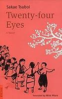 Twenty-Four Eyes: A Novel (Tuttle Classics)