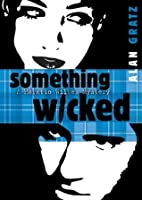 Something Wicked (A Horatio Wilkes Mystery, #2)